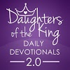 Daughters of the King Daily Devotionals