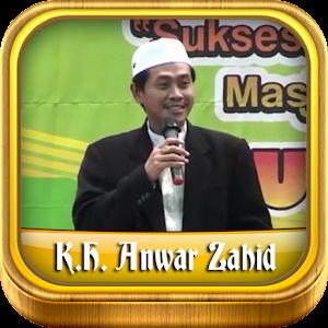 Ceramah K.H. Anwar Zahid Mp3