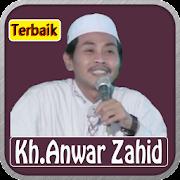 Ceramah KH Anwar Zahid Mp3