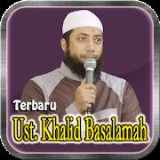 Ceramah Ust Khalid Basalamah