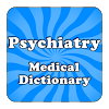 Medical Psychiatric Dictionary