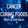 Cancer Curing Foods